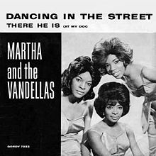 ► «Dancing in the streets». Marta and The Vandellas .