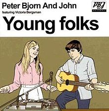 «Young Folks». Peter, Bjorn and John.