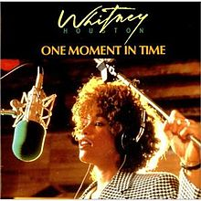 «One moment in time». Whitney Houston.