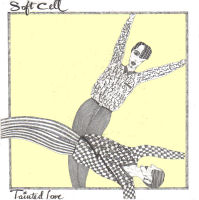 «Tainted love».Soft Cell.