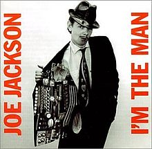 ► «Don't Wanna Be Like That». Joe Jackson.