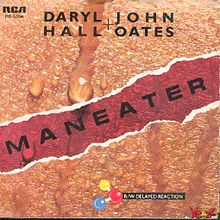 «Maneater». Daryl Hall and John Oates.