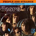 People are Strange. The Doors.