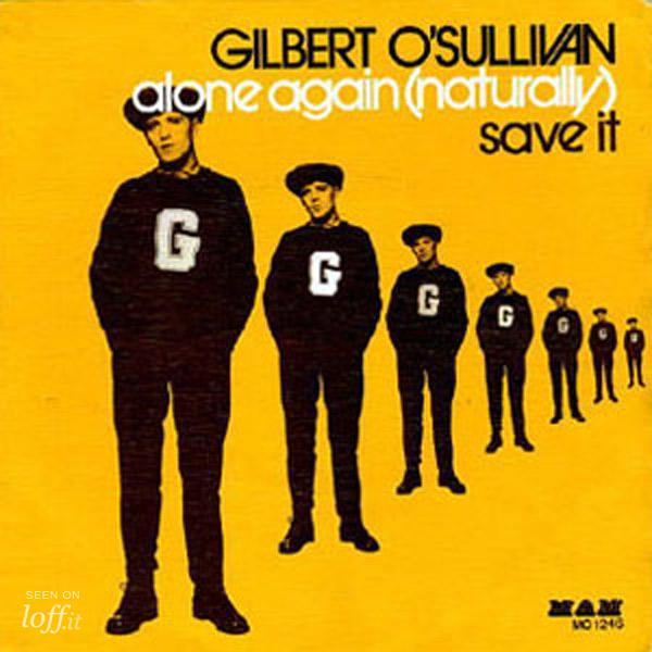 Alone Again (Naturally)  Gilbert O´Sullivan  - LOFF IT Vídeo