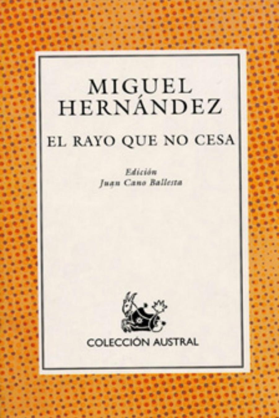 Poesía Miguel Hernández Elegía A Ramón Sijé Loff It