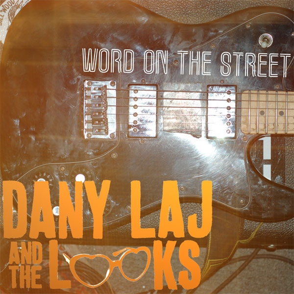 imagen 2 de Best Thing In Town. Dany Laj And The Looks.